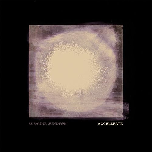 Accelerate by Susanne Sundfør