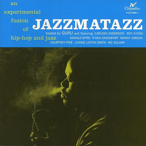 Jazzmatazz Volume 1 by Guru