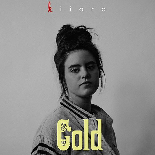 Gold by Kiiara