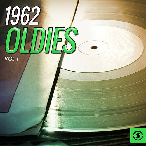 1962 Oldies, Vol. 1 von Various Artists