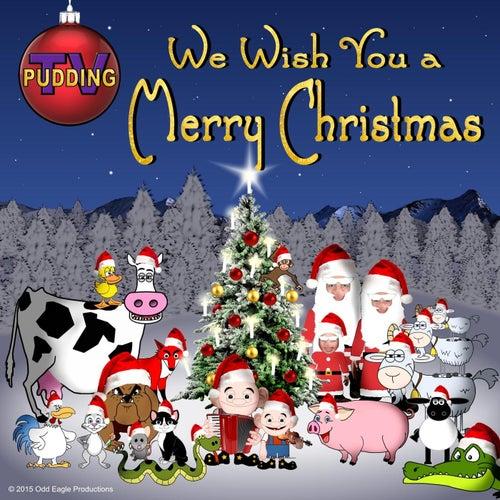 We Wish You a Merry Christmas de Pudding-TV