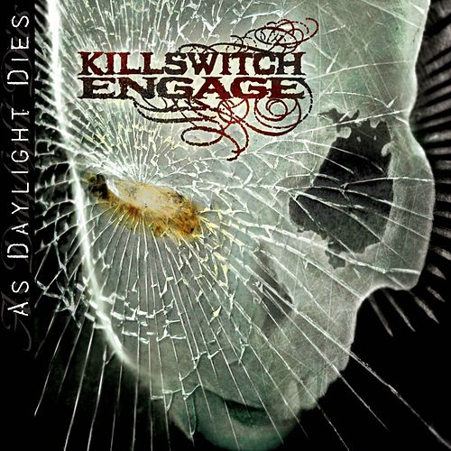 As Daylight Dies de Killswitch Engage