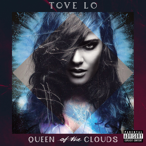 Queen Of The Clouds (Blueprint Edition) de Tove Lo