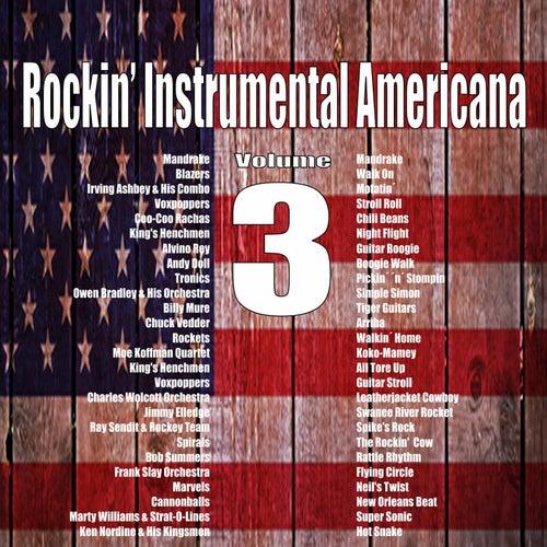 Rockin Instrumental Americana, Vol. 3 de Various Artists