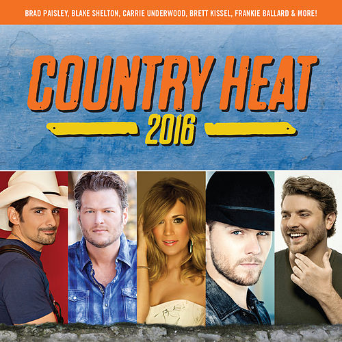 Country Heat 2016 by Various Artists
