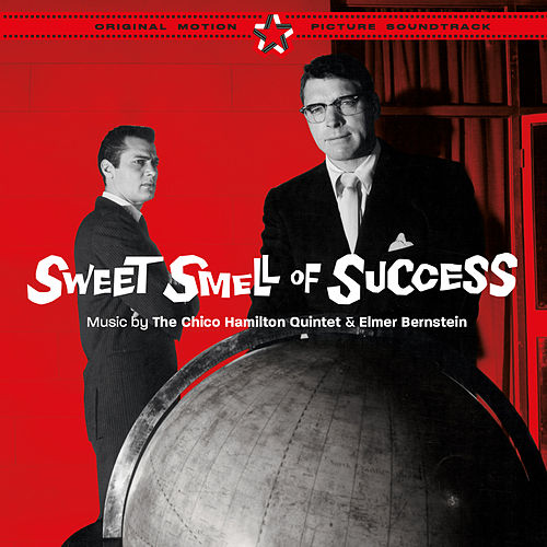 Sweet Smell of Success (Original Motion Picture Soundtrack) [Bonus Track Version] von Various Artists