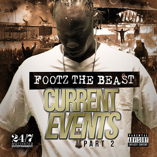 Current Events 2 by Footz the Beast