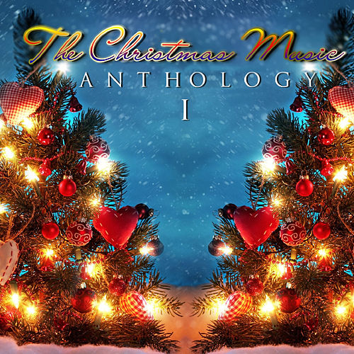 The Christmas Music Anthology, Vol. 1 de Various Artists
