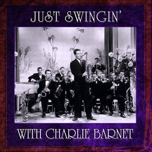 Just Swingin' von Charlie Barnet & His Orchestra