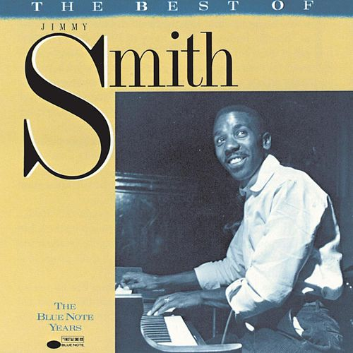 Best Of Jimmy Smith - The Blue Note Years de Jimmy Smith