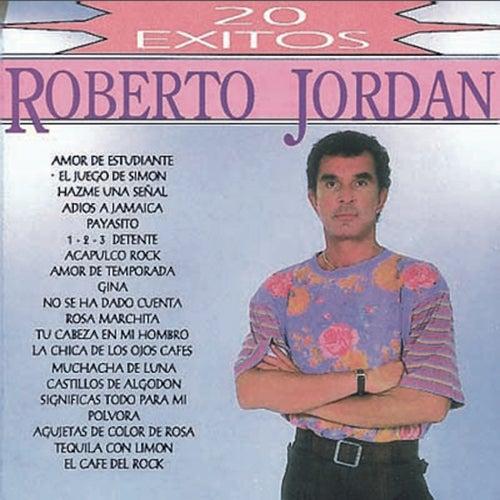 20 Exitos de Roberto Jordan de Roberto Jordan