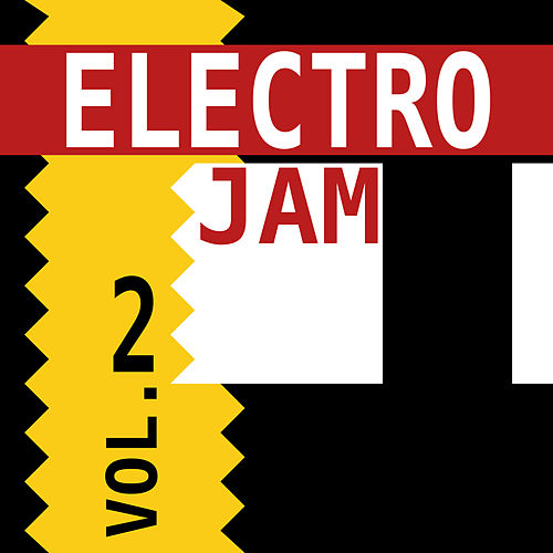 Electro Jam, Vol. 2 di Various Artists