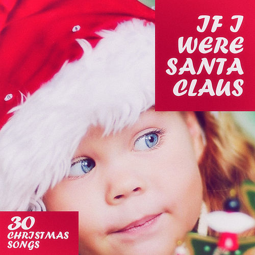If I Were Santa Claus by Various Artists