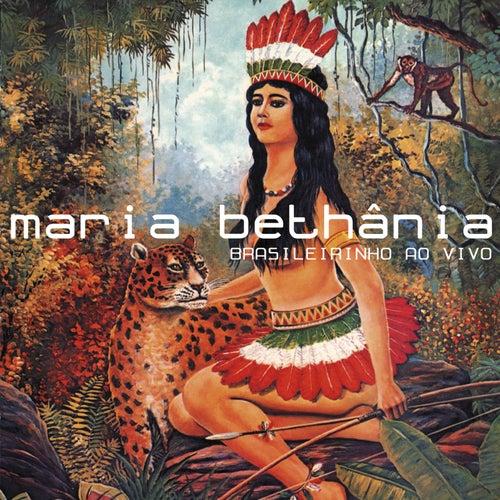 Brasileirinho Ao Vivo de Maria Bethânia