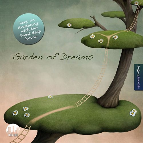 Garden of Dreams, Vol. 12 - Sophisticated Deep House Music by Various Artists