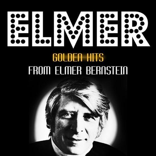 Golden Hits von Elmer Bernstein