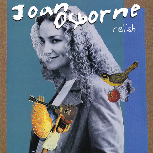 Relish (20th Anniversary Edition) by Joan Osborne