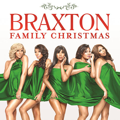 Braxton Family Christmas by The Braxtons