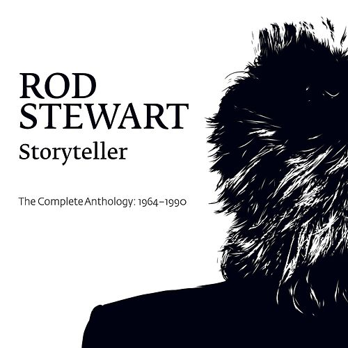 Storyteller - The Complete Anthology: 1964-1990 von Rod Stewart