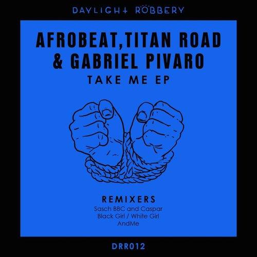 Take Me - Single by Afrobeat