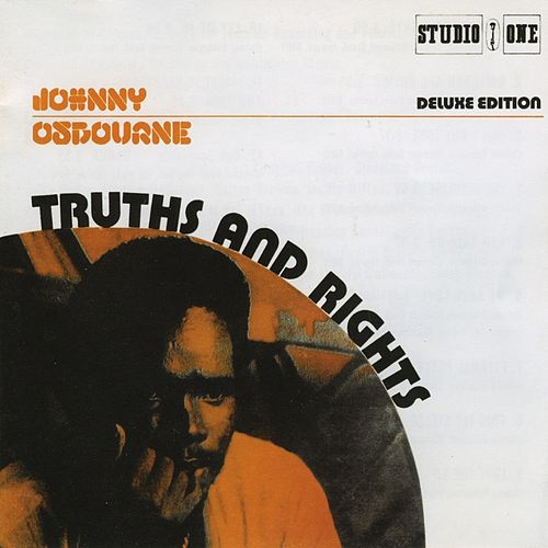 Truths & Rights [Deluxe Edition] by Johnny Osbourne