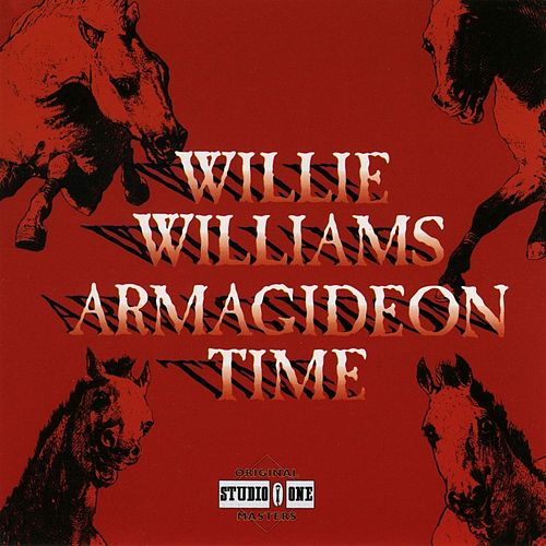 Armagideon Time by Willie Williams