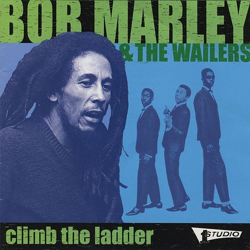 Climb The Ladder by The Wailers