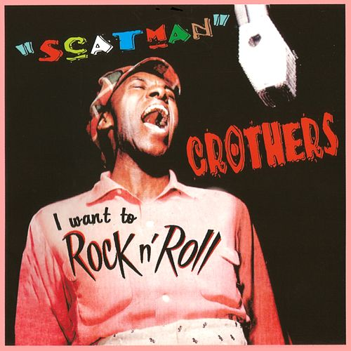 I Want to Rock'n'Roll van Scatman Crothers
