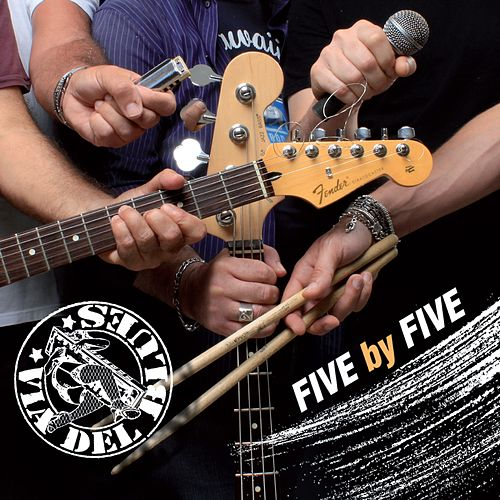 Five by Five di Via del Blues