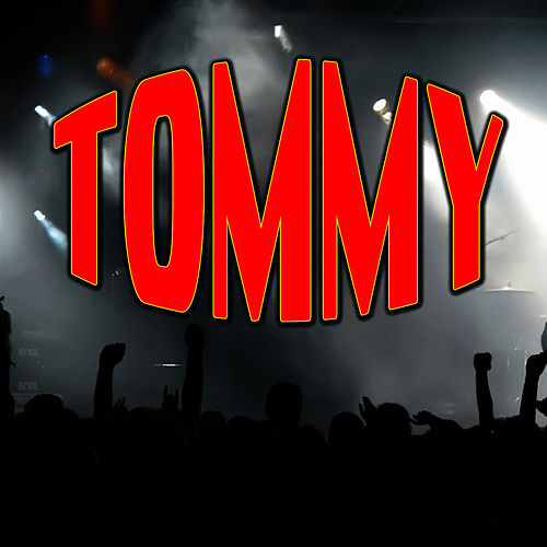 Tommy - The Musical by The New Musical Cast