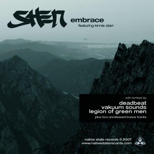Embrace Feat. Kinnie Starr + Remixes von Shen