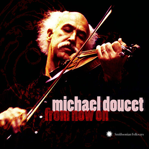 From Now On by Michael Doucet