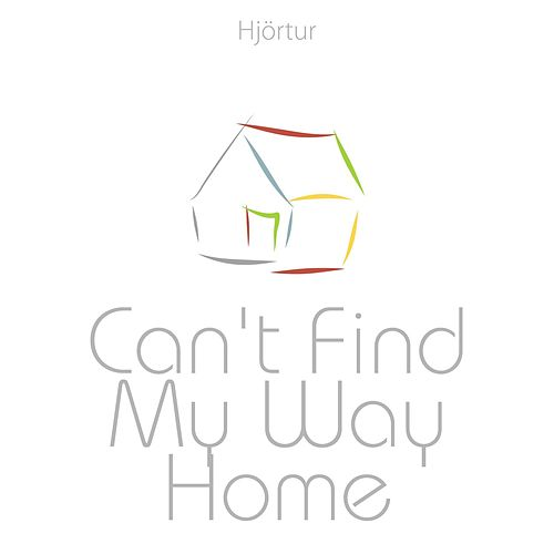 Can't Find My Way Home by Hjortur