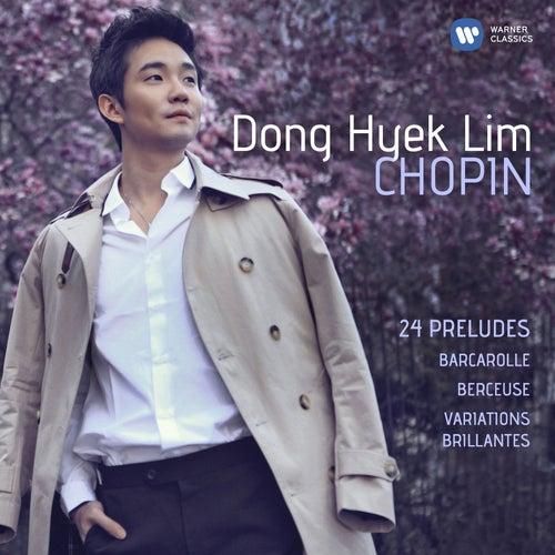 Chopin: 24 Préludes, Barcarolle, Berceuse & Variations brillantes (SD) von Dong-Hyek Lim
