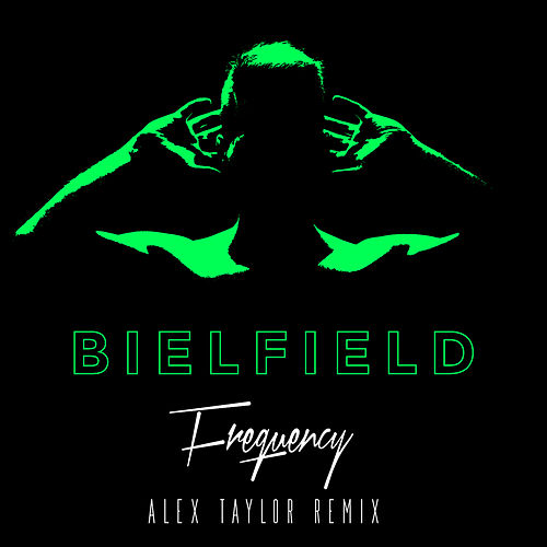 Frequency (Alex Taylor Remix) de Bielfield