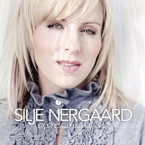 If I Could Wrap up a Kiss - Silje's Christmas (Bonus Track Version) de Silje Nergaard