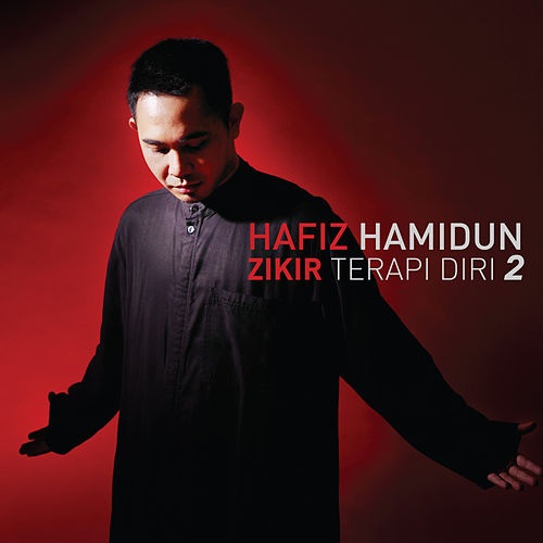 Zikir Terapi Diri 2 by Hafiz Hamidun