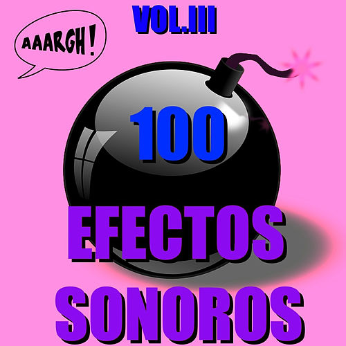 100 Efectos Sonoros, Vol. III by D.R.