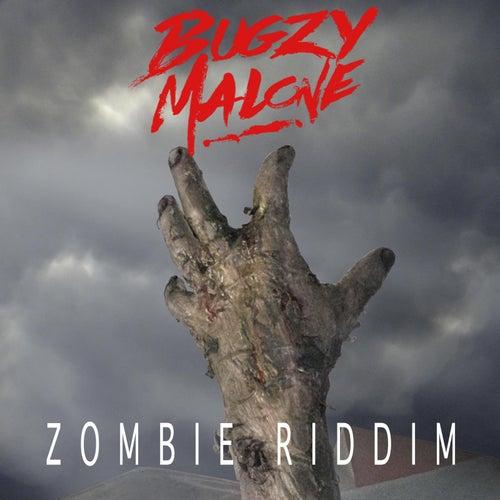 Zombie Riddim von Bugzy Malone