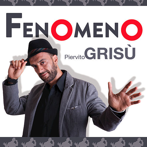 Fenomeno - Single by Piervito Grisù