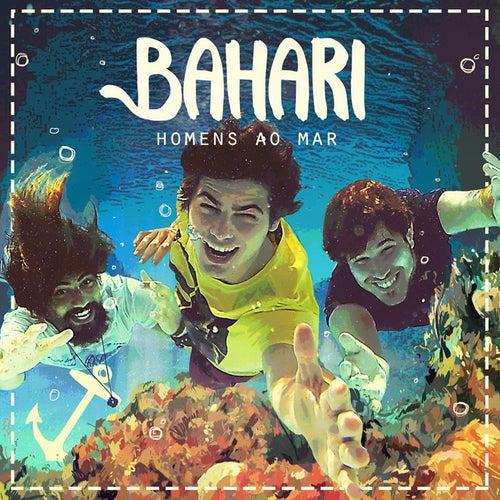 Homens ao Mar by Bahari