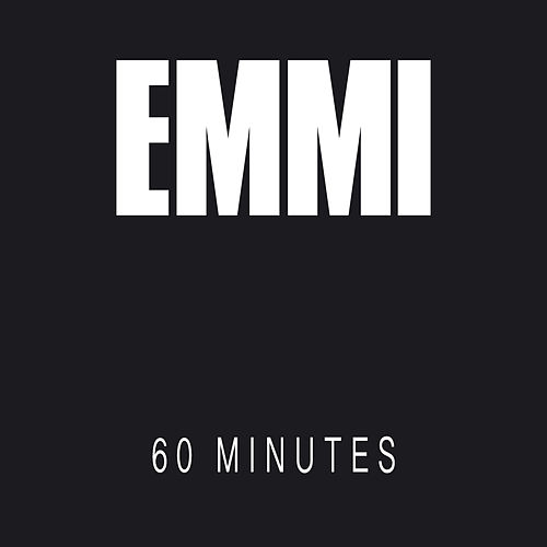 60 Minutes by Emmi