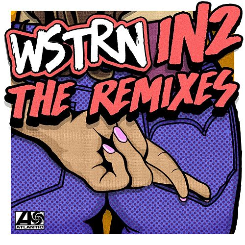 In2 (Remixes) de Wstrn