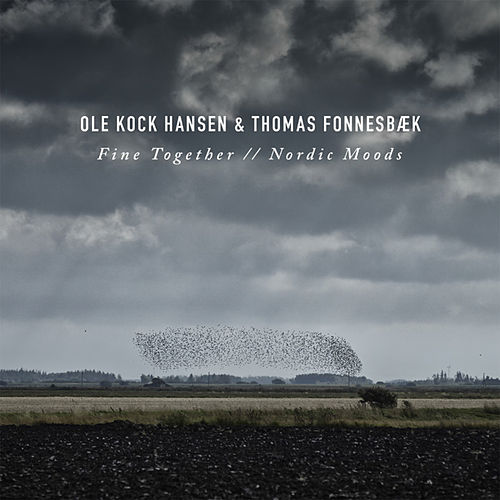 Fine Together / / Nordic Moods by Thomas Fonnesbæk