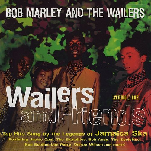 Wailers & Friends by Various Artists