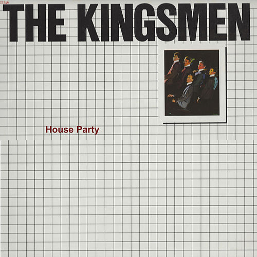 House Party de The Kingsmen