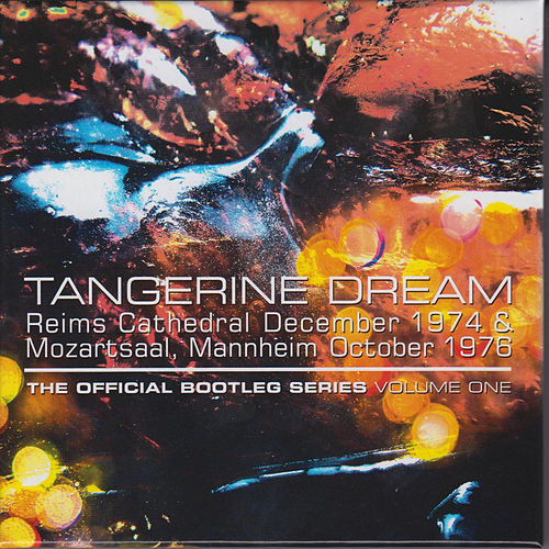 The Official Bootleg Series: Volume One de Tangerine Dream