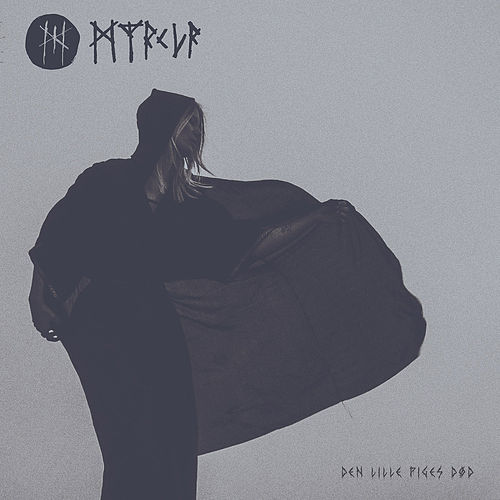 Den Lille Piges Død - Single by Myrkur