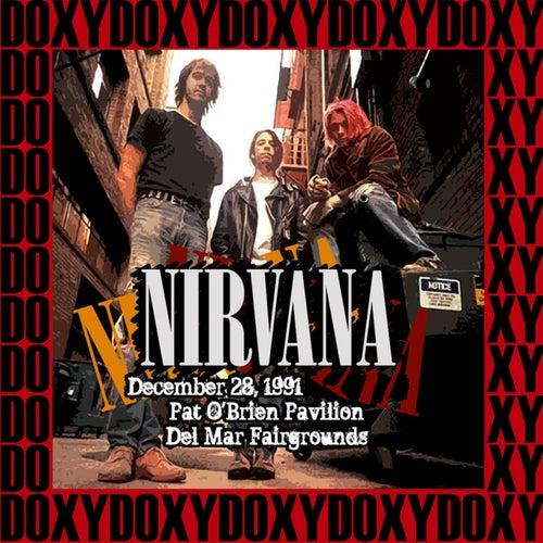 Pat o' Brien Pavillon, Del Mar, December 28th, 1991 (Doxy Collection, Remastered, Live on Fm Broadcasting) von Nirvana