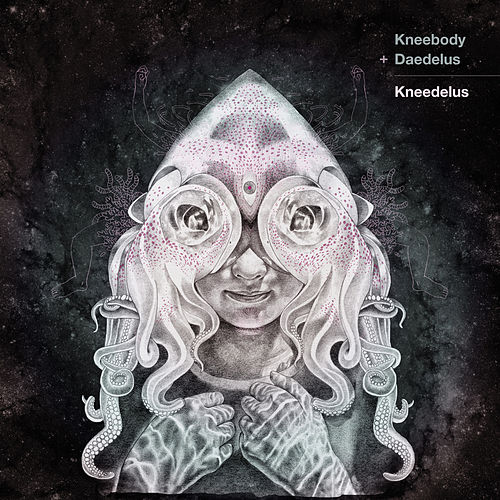 Kneedelus by Kneebody & Daedelus